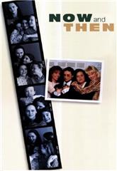 Now and Then (1995) 1080p web Poster