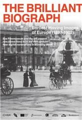 The Brilliant Biograph: Earliest Moving Images of Europe (1897-1902) (2020) 1080p Poster
