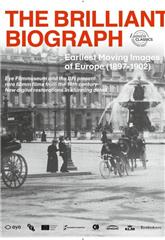 The Brilliant Biograph: Earliest Moving Images of Europe (0) 1080p Poster