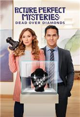 Picture Perfect Mysteries Picture Perfect Mysteries: Dead Over Diamonds (2020) Poster