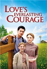 Love's Everlasting Courage (2011) Poster
