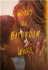 Words on Bathroom Walls (2020) bluray Poster