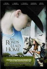 All Roads Lead Home (2008) 1080p Poster