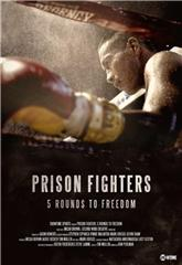 Prison Fighters: Five Rounds to Freedom (2017) 1080p Poster