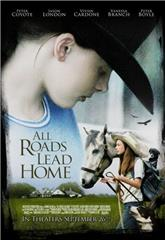 All Roads Lead Home (2008) 1080p web Poster