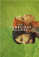 The Loneliest Planet (2011) Poster