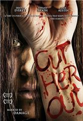 Cut Her Out (2014) Poster