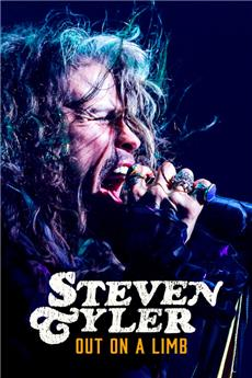 Steven Tyler: Out on a Limb (2018) Poster