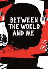Between the World and Me (2020) 1080p poster