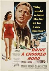 Drive a Crooked Road (1954) poster