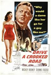 Drive a Crooked Road (1954) 1080p bluray poster