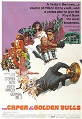 The Caper of the Golden Bulls (1967) Poster