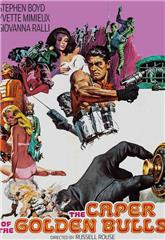 The Caper of the Golden Bulls (1967) bluray poster