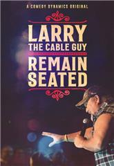 Larry the Cable Guy: Remain Seated (2020) 1080p poster
