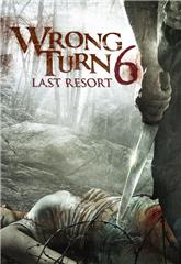Wrong Turn 6: Last Resort (2014) bluray Poster
