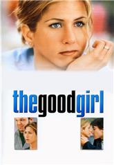 The Good Girl (2002) bluray Poster