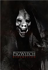 The Pig Witch: Redemption (2009) Poster