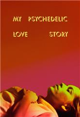 My Psychedelic Love Story (2020) Poster