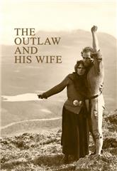 The Outlaw and His Wife (1918) Poster