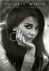 Natalie Wood: What Remains Behind (2020) Poster
