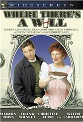 Where There's a Will (2006) Poster