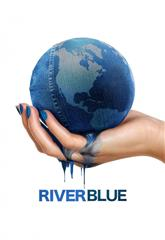 RiverBlue (2017) Poster