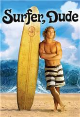 Surfer, Dude (2008) bluray Poster
