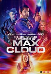 The Intergalactic Adventures of Max Cloud (2020) bluray Poster