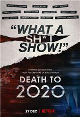 Death to 2020 (2020) 1080p Poster
