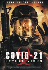 COVID-21: Lethal Virus (2021) Poster