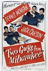 Two Guys from Milwaukee (1946) 1080p Poster