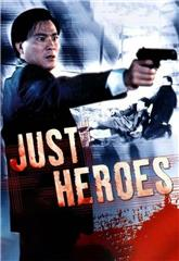 Just Heroes (1989) Poster