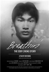 Breathin': The Eddy Zheng Story (2016) 1080p Poster
