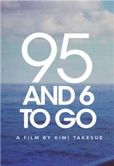 95 and 6 to Go (2016) Poster