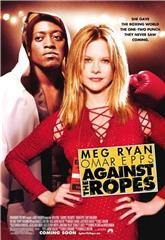 Against the Ropes (2004) 1080p Poster