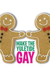 Make the Yuletide Gay (2009) 1080p bluray Poster