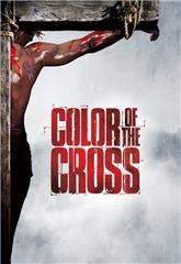 Color of the Cross (2006) 1080p Poster