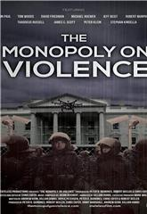The Monopoly on Violence (2020) 1080p Poster