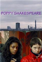 Poppy Shakespeare (2008) Poster