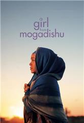 A Girl from Mogadishu (2019) 1080p web Poster