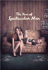 The Year of Spectacular Men (2017) 1080p Poster