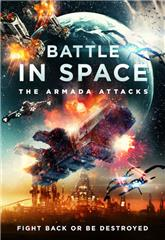 Battle in Space: The Armada Attacks (2021) 1080p Poster
