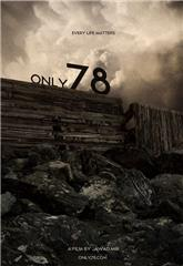 Only 78 (2017) 1080p Poster