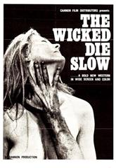The Wicked Die Slow (1968) Poster