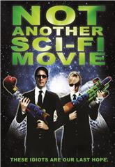 Not Another Sci-Fi Movie (2013) 1080p Poster