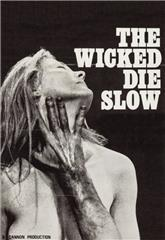The Wicked Die Slow (1968) bluray Poster