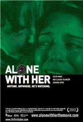 Alone With Her (2006) 1080p Poster