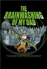 The Brainwashing of My Dad (2015) Poster