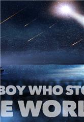 The Boy Who Stole the World (2021) 1080p Poster