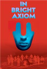 In Bright Axiom (2019) Poster